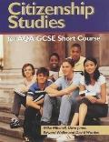 Citizenship Studies for Aqa Gcse Short Course