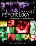 Advanced Psychology: Child Development, Perspectives & Methods