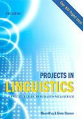 Projects in Linguistics A Practical Guide to Researching Language