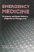 Emergency Medicine Emergency and Acute Medicine, Diagnosis and Management