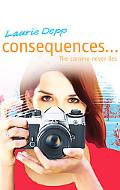 Consequences: The Camera Never Lies
