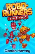The Tin Man (Robo-runners)