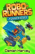 Tunnel Racers (Robo-runners)