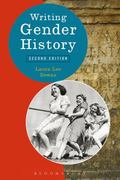 Writing Gender History (Writing History)