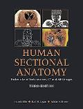 Human Sectional Anatomy Pocket Atlas of Body Sections, CT and MRI Images