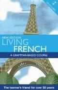 Living French: A Grammar Based Course with CD (A Hodder Arnold Publication)