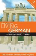 Living German: A Grammar Based Course with CD (A Hodder Arnold Publication)