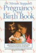 Dr. Miriam Stoppard's Pregnancy and Birth Book