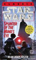 Splinter of the Mind's Eye From the Adventures of Luke Skywalker