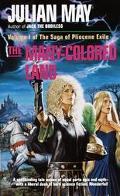 Many Colored Land (Pliocene Exile #1)