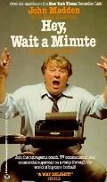 Hey, Wait a Minute! (I Wrote a Book!)