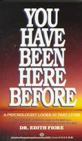 You Have Been Here Before - Edith Fiore Ph.D. - Mass Market Paperback