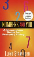 Numbers and You A Numerology Guide for Everyday Living