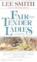Fair and Tender Ladies