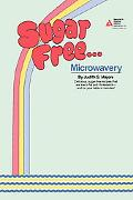 Sugar Free...Microwavery