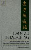 Lao Tzu Te-Tao Ching  A New Translation Based on the Recently Discovered Ma-Wang-Tui Texts