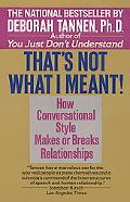 That's Not What I Meant! How Conversational Style Makes or Breaks Your Relations With Others