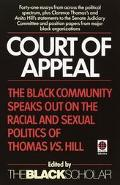 Court of Appeal The Black Community Speaks Out on the Racial and Sexual Politics of Clarence...