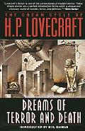 Dream Cycle of H.P. Lovecraft Dreams of Terror and Death