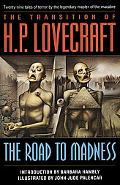 Transition of H. P. Lovecraft The Road to Madness