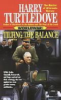 Worldwar Tilting the Balance