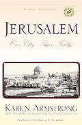 Jerusalem One City, Three Faiths