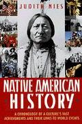 Native American History A Chronology of the Vast Achievements of a Culture and Their Links t...