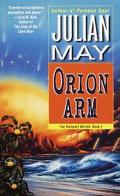 Orion Arm (The Rampart Worlds Series) - Julian May - Mass Market Paperback - First Edition