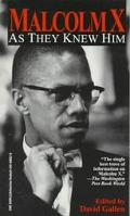Malcolm X:as They Knew Him