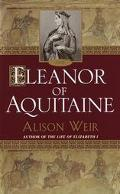 Eleanor of Aquitaine A Life