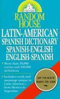 Random House Latin-American Spanish Dictionary Spanish-English, English-Spanish