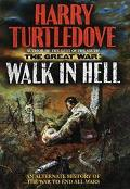 Great War: The Walk in Hell