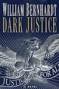 Dark Justice (A Ben Kincaid Novel)
