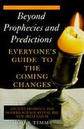 Beyond Prophecies Predictions - Moira Timms - Paperback