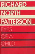 Eyes of a Child - Richard North Patterson - Paperback - REPRINT