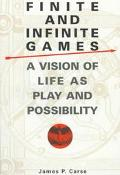 Finite and Infinite Games - James P. Carse - Paperback