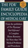 PDR Family Guide Encyclopedia of Medical Care