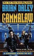 Screaming across the Sky: Gammalaw