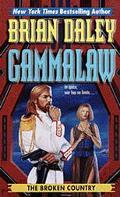 Broken Country (Gammalaw #3) - James Luceno - Mass Market Paperback