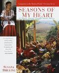 Seasons of My Heart A Culinary Journey Through Oaxaca, Mexico