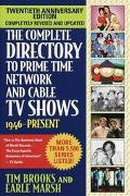 Complete Directory to Prime Time Network and Cable TV Shows