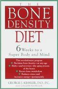 Bone Density Diet: 6 Weeks to a Strong Mind and Body