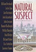 Natural Suspect - William Bernhardt - Hardcover - 1ST