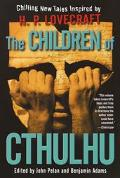 Children of Cthulhu Chilling New Tales