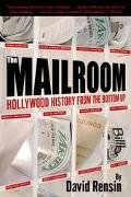 Mailroom Hollywood History from the Bottom Up