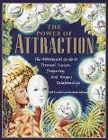 Power of Attraction The Astrological Guide to Personal Success, Prosperity, and Happy Relati...