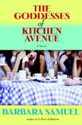 Goddesses of Kitchen Avenue