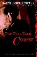 Tell-Tale Corpse An Edgar Allan Poe Mystery