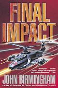 Final Impact A Novel of the Axis of Time