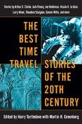 Best Time Travel Stories of the 20th Century